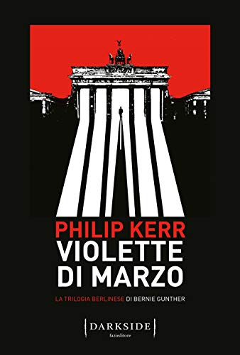 9788893256827: Violette di marzo. La trilogia berlinese di Bernie Gunther (Vol. 1)