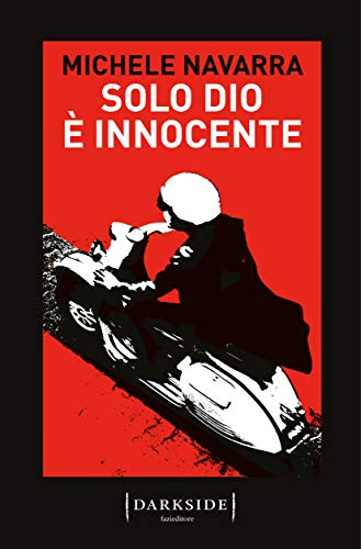 9788893257206: Solo Dio è innocente