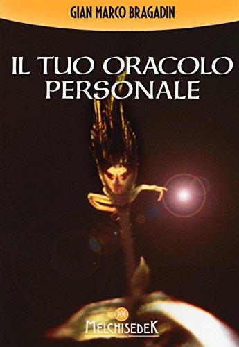 Il Tuo Oracolo Personale.: Bragadin Gian Marco