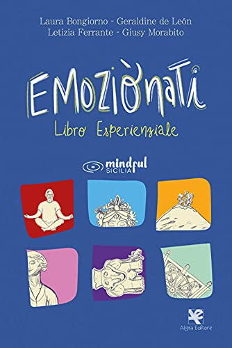 9788893414814: Emoziònati. Libro esperienziale