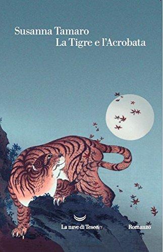 9788893440622: La tigre e l'acrobata (Oceani)