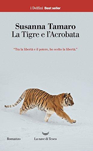 La tigre e l acrobata (Paperback): Susanna Tamaro