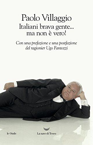 9788893445375: Italiani brava gente... ma non è vero!