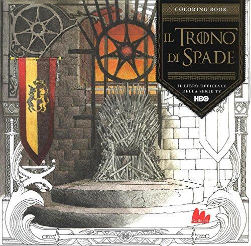 Il Trono Di Spade Coloring Book AaVv