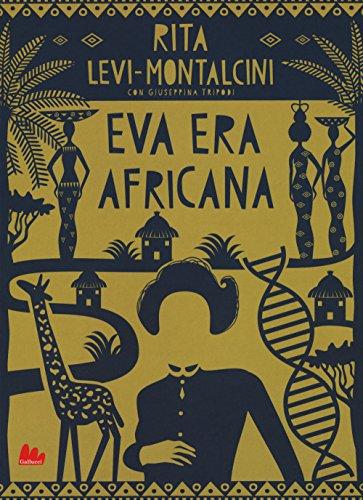 9788893484367: Eva era africana. Nuova ediz.
