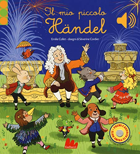 9788893487344: Il mio piccolo Händel. Libro sonoro. Ediz. a colori