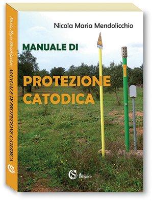 9788893540117: Manuale di protezione catodica