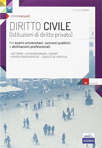 Mini manuali. Diritto civile (Istituzioni di diritto: Francesco Lemetre