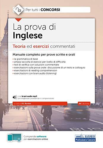 9788893624862: La prova di inglese. Teoria ed esercizi commentati per tutti i concorsi. Con software di simulazione. Con File audio per il download