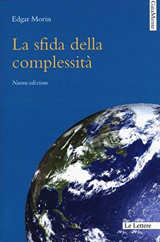9788893660235: La sfida della complessità. Nuova ediz.