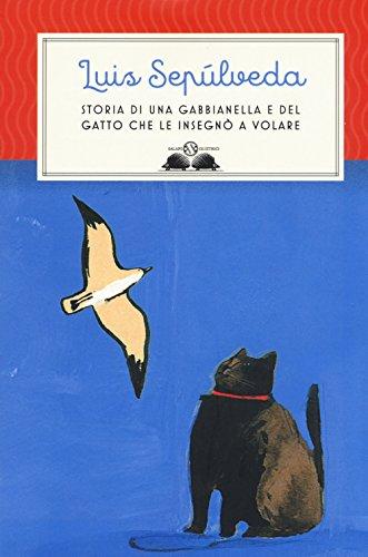 9788893810739: Storia di una gabbianella e del gatto che le insegnò a volare