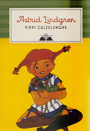 9788893810760: Pippi Calzelunghe (Gl'istrici)