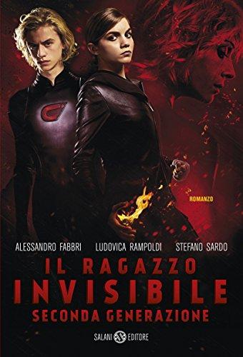 Il ragazzo invisibile. Seconda generazione (Paperback): Alessandro Fabbri, Ludovica