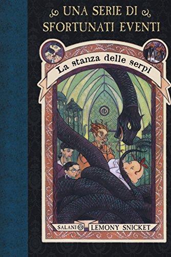 9788893814294: La stanza delle serpi. Una serie di sfortunati eventi. Nuova ediz. (Vol. 2)