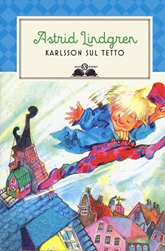 9788893819985: Karlsson sul tetto. Nuova ediz.