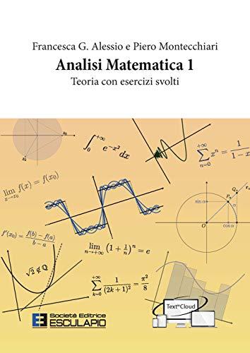 9788893850469: Analisi matematica 1. Teoria con Esercizi