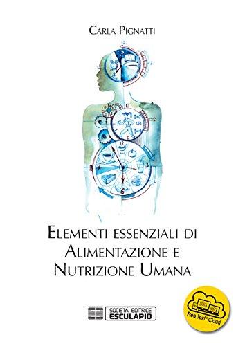9788893850599: Elementi essenziali di alimentazione e nutrizione umana