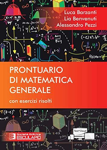9788893850827: Prontuario di matematica generale. Con esercizi risolti