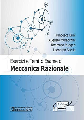 9788893851183: Esercizi e temi d'esame di meccanica razionale. Con espansione online