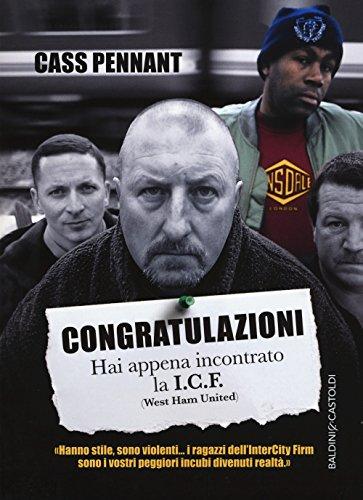 9788893880183: Congratulation. Hai appena incontrato la I.C.F. (West Ham United)