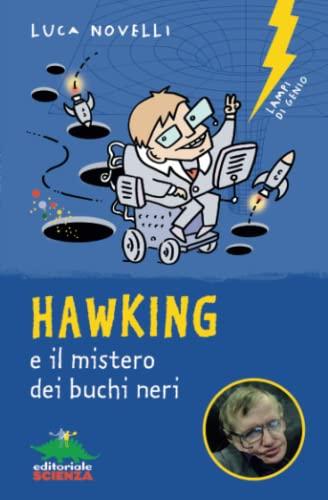 9788893930024: Hawking e il mistero dei buchi neri