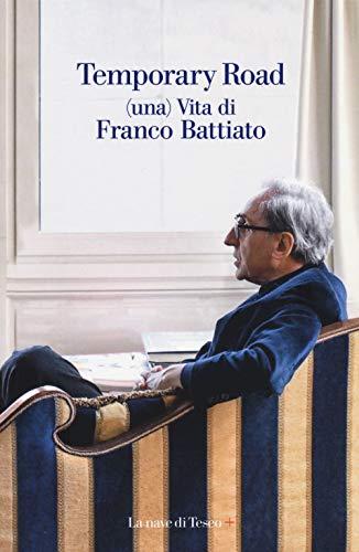 9788893950145: Temporary road. (Una) vita di Franco Battiato. Dialogo con Giuseppe Pollicelli. Con DVD video