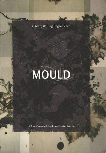 9788894036817: Mould 2: Curated By Joan Fontcuberta