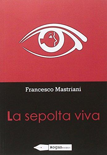 La sepolta viva: Francesco Mastriani