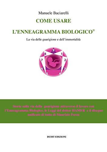 Come usare l'enneagramma biologico: Manuele Baciarelli