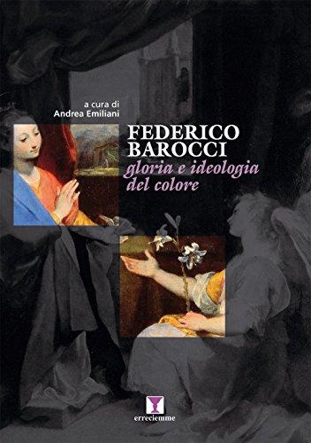 9788894136005: Federico Barocci. Gloria e ideologia del colore