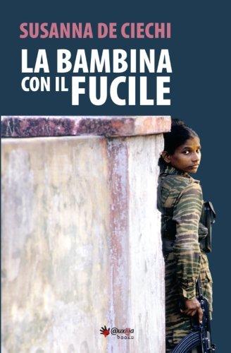 La Bambina Con Il Fucile: De Ciechi, Susanna