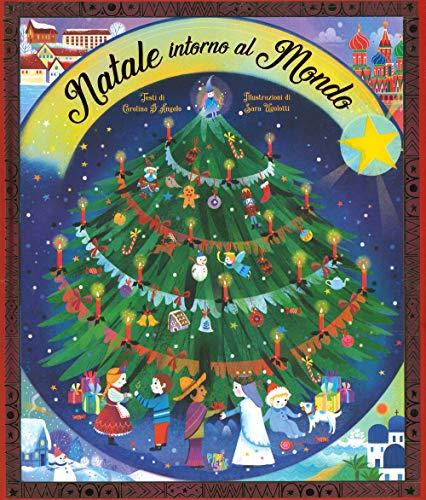 9788894858914: Natale intorno al mondo. Ediz. a colori