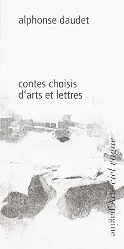 Contes choisis d'arts et lettres (Ciel vague): Daudet, Alphonse