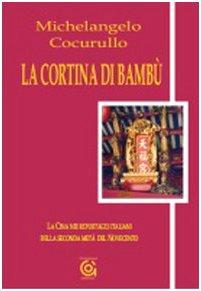 9788895010243: La cortina di bambù. La Cina nei reportages italiani della seconda metà del Novecento (L'orologio di Mnemosine)
