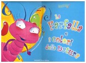 9788895049076: La farfalla e i colori della natura. Con CD Audio (Gli amici del bruco)
