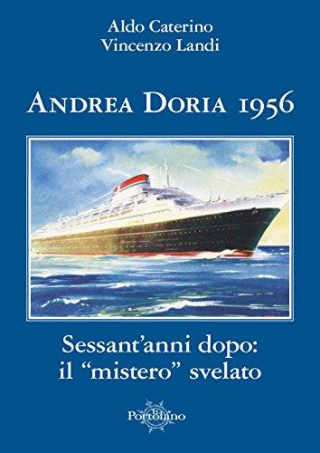 Andrea Doria 1956. Sessant'anni dopo: il «mistero»: Aldo Caterino; Vincenzo