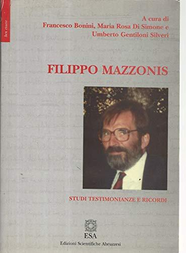 Filippo Mazzonis. Studi, testimonianze e ricordi.
