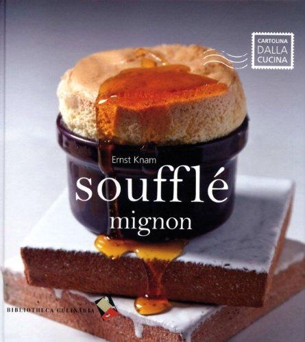 9788895056500: Soufflé mignon