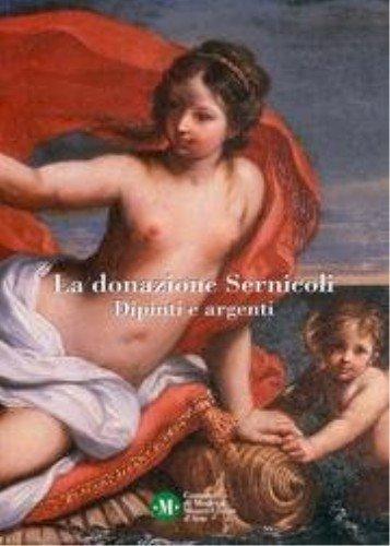 9788895062778: La donazione Sernicoli. Dipinti e argenti.
