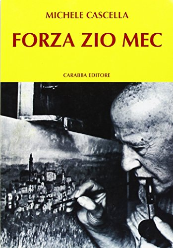 Forza zio Mec (Paperback): Michele Cascella