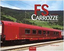 9788895096032: Fs carrozze 2. Dalle tipo UICY alle progetto 901