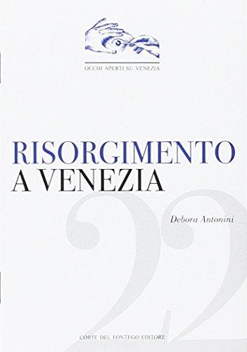 9788895124308: Risorgimento a Venezia