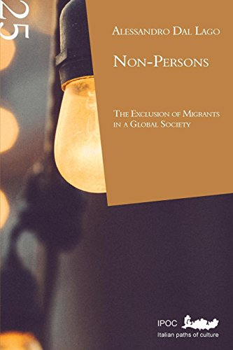 Non-persons. The exclusion of migrants in a: Alessandro Dal Lago