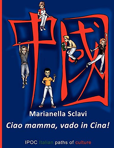 Ciao Mamma, Vado in Cina: Marianella Sclavi