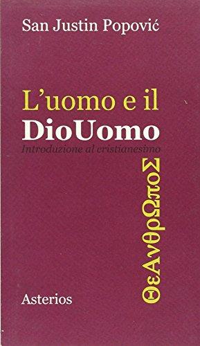 9788895146287: L'uomo e il Diouomo. Introduzione al cristianesimo