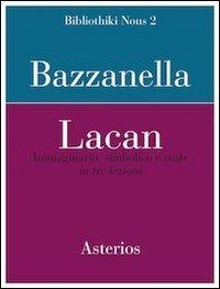 9788895146355: Lacan. Immaginario, simbolico e reale in tre lezioni