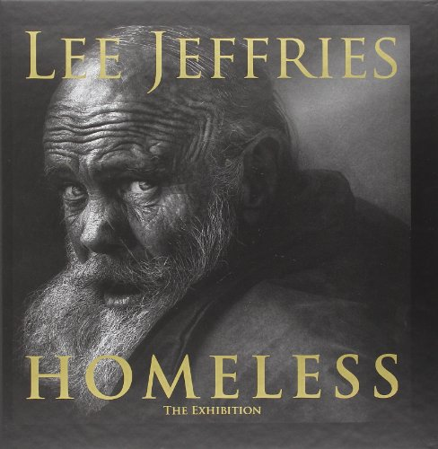 9788895157559: Lee Jeffries: Homeless: The Exhibition