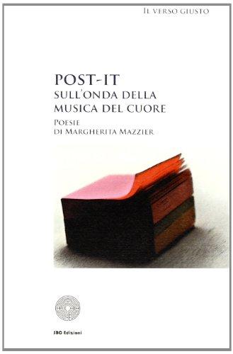 9788895162218: Post-it: sull'onda della musica del cuore