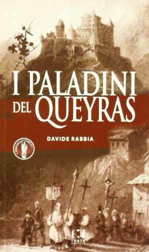 I paladini del queyras Rabbia, Davide: Rabbia, Davide