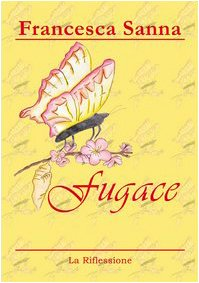 9788895164601: Fugace